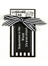 LUGGAGE TAG - SOMEWHERE IN THE WORLD IT'S WINE O'CLOCK