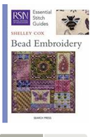 ESSENTIAL STITCH GUIDES: BEAD EMBROIDERY - Royal School of Needlework