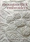 Mountmellick Embroidery – Inspired by Nature By Yvette Stanton and Prue Scott