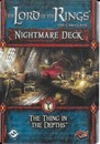 The Lord of the Rings: The Card Game - The Thing in the Depths (Nightmare Deck)