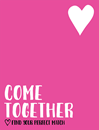 Come Together (PREORDER - ETA, 28th MAR)