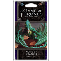 A Game of Thrones: The Card Game (Second Edition) - Music of Dragons (Dance of Shadows Cycle #4)