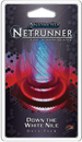 Android: Netrunner - Down the White Nile (Kitara Cycle #2)