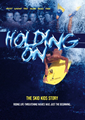 HOLDING ON - The Skid Kids Story - DVD by Momentum 1 Prod.