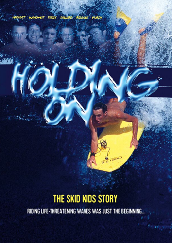 """HOLDING ON"" The Skid Kids Story - DVD by Momentum 1 Prod."