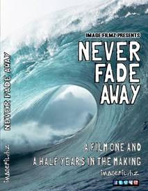 NEVER FADE AWAY - DVD by Image Filmz