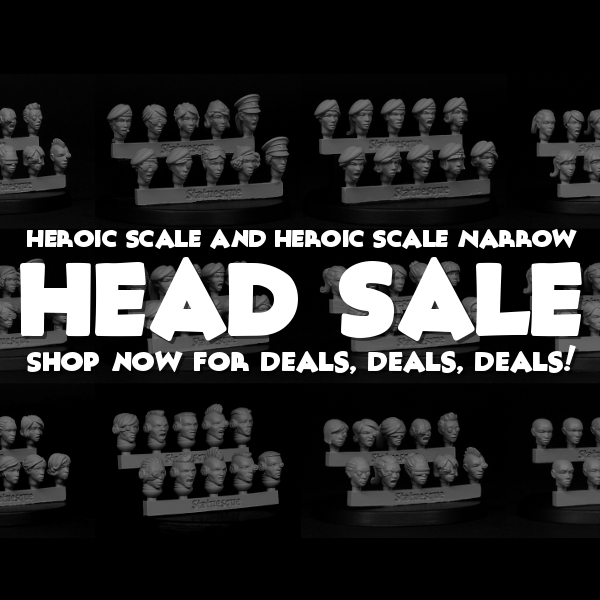 SALE! Up to 15% OFF Heroic Scale and Heroic Scale Narrow Female Heads!