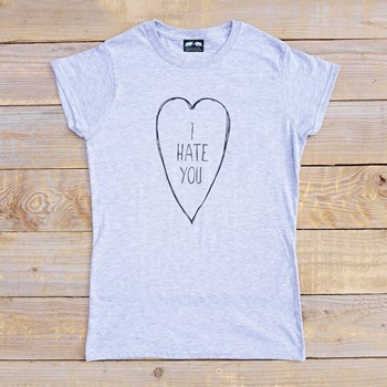 I Hate You - Women's - Grey Tee
