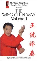 """The Wing Chun Way"" Vol I DVD by Grandmaster William Cheung"