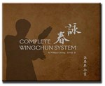 Complete Wing Chun System by Grandmaster William Cheung