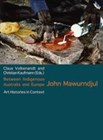 Between Indigenous Australia and Europe: John Mawurndjul