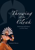 Throwing off the Cloak: Reclaiming self-reliance in Torres Strait