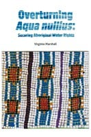 Overturning aqua nullius: securing Aboriginal water rights