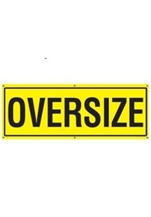 16000.OS1B1 OVERSIZE BANNER OS1B1 1200MM X 450MM WITH ROPE OVER SIZE 1.2M X .45M WARNING SIGN 16000.003 C1XT007/RB CIXT007