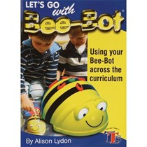 TTS Bee-Bot Book - Lets Go with Bee-Bot Lesson Ideas
