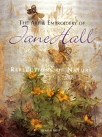 The Art and Embroidery of Jane Hall - price includes postage in Australia, while stock lasts