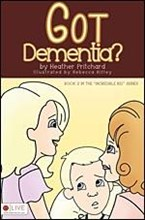 Got Dementia - Childrens Book