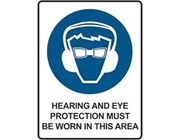 Sign Hearing And Eye Protection Must Be Worn In This Area Sign - Mandatory Sign