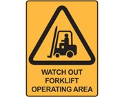 Sign Watch Out Forklift Operating Area