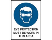 Sign Eye Protection Must Be Worn - Mandatory Sign