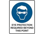 Sign Eye Protection Required Beyond This Point - Mandatory Sign