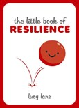 Little Book of Resilience