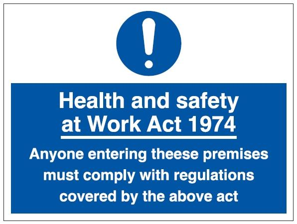Health And Safety At Work Act 1974 Sign 600 X 450hmm