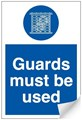 Guards Must be Used Sign - 200 x 300Hmm - Self Adhesive Vinyl - [AS-MA61-SAV]
