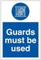 Guards Must be Used Sign LARGE - 400 x 600Hmm - Rigid Plastic - [AS-MA62-RP]
