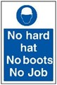 No Hard Hat No Boots Sign LARGE - 400 x 600Hmm - Rigid Plastic- [AS-MA113-RP]