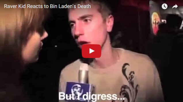 Years Later, Raver Hears About Osama Bin Laden's Death.